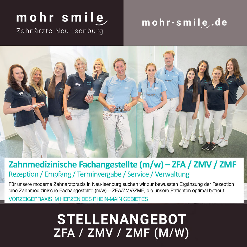 2018-07 - Stellenangebot-Zahnmedizinische Fachangestellte (m/w) – ZFA / ZMV / ZMF Neu-Isenburg