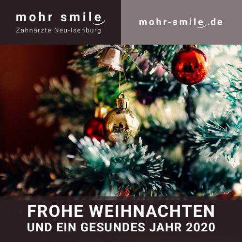 2019-12 Frohe Weihnachten | mohr smile Neu-Isenburg