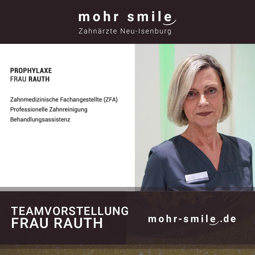 Teamvorstellung - Frau Rauth | Prophylaxeteam mohr smile