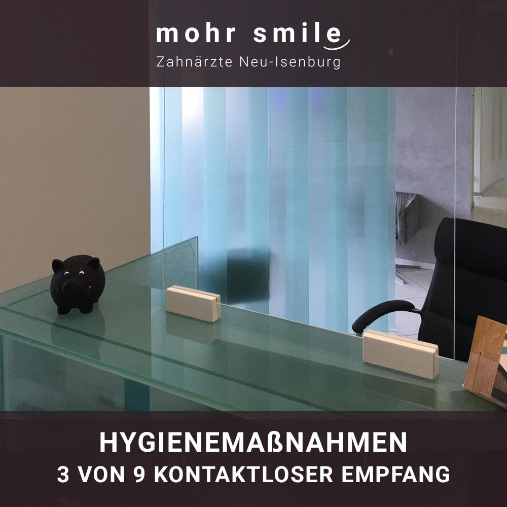 mohr smile - Hygienemaßnahmen 3 von 9 Kontaktloser Empfang
