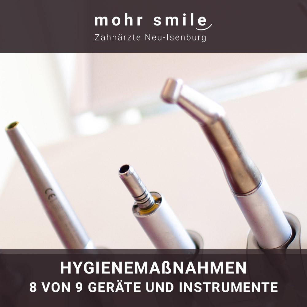 mohr smile - Hygienemaßnahmen 8 von 9 Geräte und Instrumente