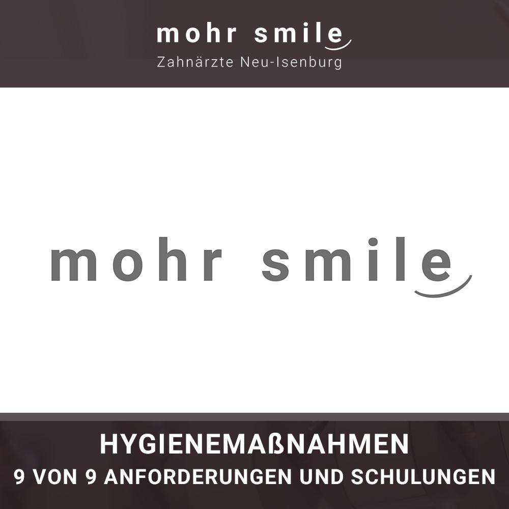 mohr smile - Hygienemaßnahmen 9 von 9 Schulungen